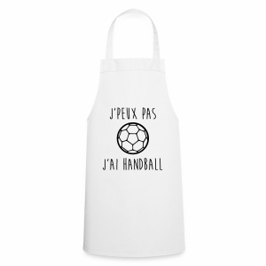 J'peux pas j'ai handball - Tablier de cuisine
