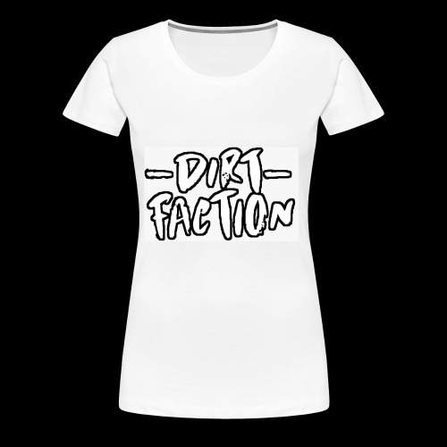 DirtFaction Normal - Frauen Premium T-Shirt