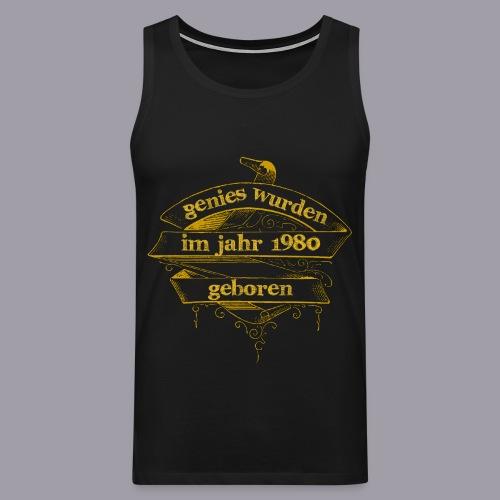 Genies wurden im Jahr 1980 geboren - Männer Premium Tank Top