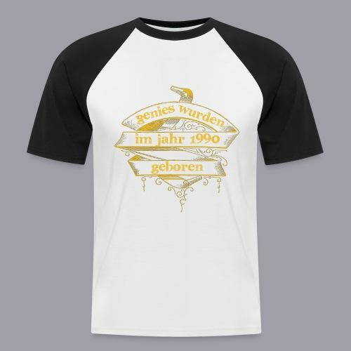 Genies wurden im Jahr 1990 geboren - Männer Baseball-T-Shirt