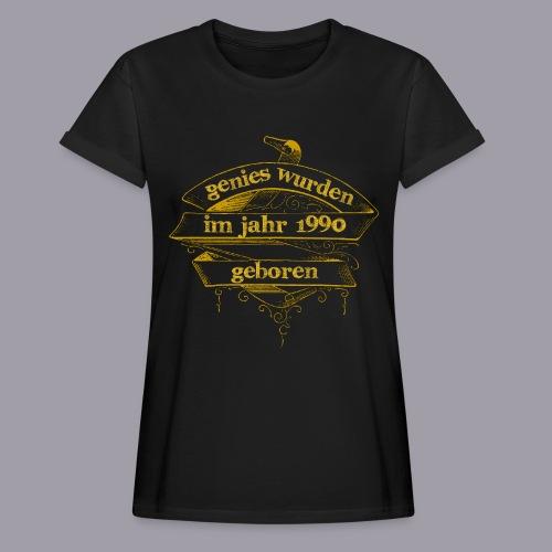 Genies wurden im Jahr 1990 geboren - Frauen Oversize T-Shirt