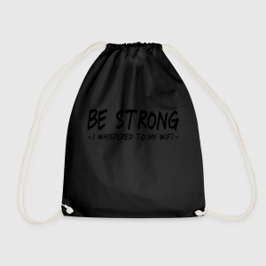 be strong i whispered ii Tops - Turnbeutel