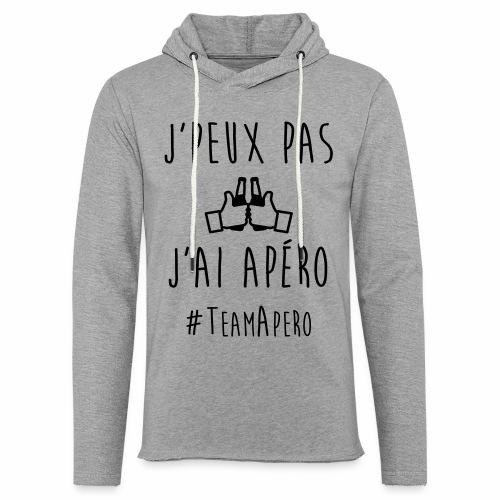 J'PEUX PAS J'AI APERO #TEAM APERO - Sweat-shirt à capuche léger unisexe