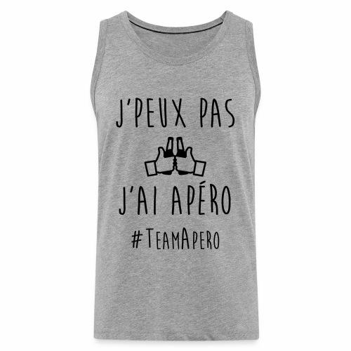 J'PEUX PAS J'AI APERO #TEAM APERO - Débardeur Premium Homme