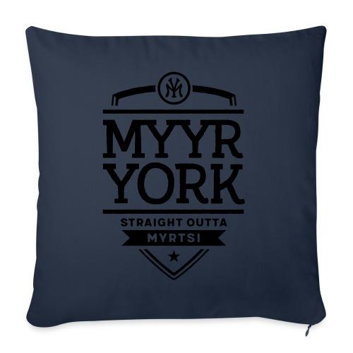 Myyr York - Straight Outta Myrtsi - Sohvatyynyn päällinen 45 x 45 cm