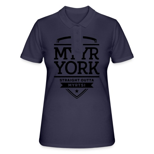 Myyr York - Straight Outta Myrtsi - Women's Polo Shirt