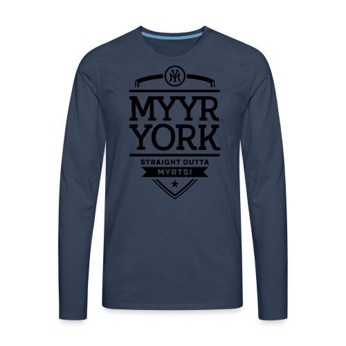 Myyr York - Straight Outta Myrtsi - Miesten premium pitkähihainen t-paita