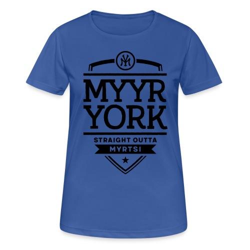 Myyr York - Straight Outta Myrtsi - naisten tekninen t-paita