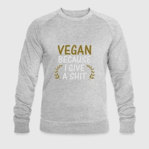 VEGAN BECAUSE THE REST IS NO MATTER TO ME! Sports wear - Men's Sweatshirt by Stanley & Stella