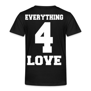 Everything for you 2 - Kinder Premium T-Shirt