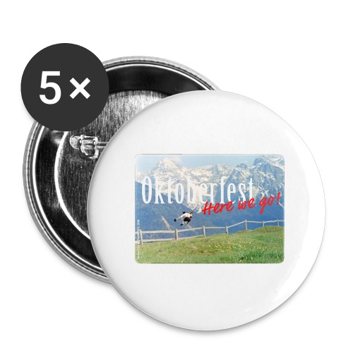 Oktoberfest – Here we go! - Buttons large 2.2''/56 mm(5-pack)