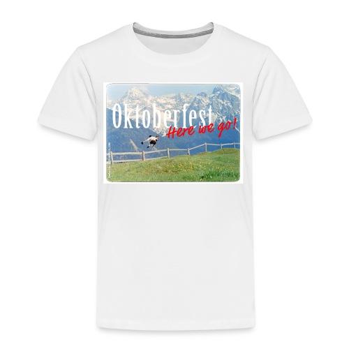 Oktoberfest – Here we go! - Kids' Premium T-Shirt