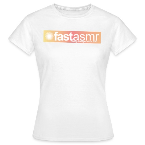 fastASMR Tee - Women's T-Shirt