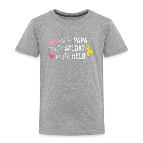 Mein Papa, mein Soldat, mein Held  - Kinder Premium T-Shirt