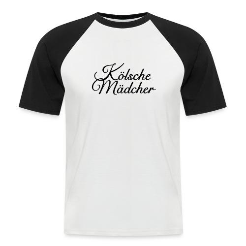 Kölsche Mädcher Classic (Weiß) Mädchen aus Köln - Männer Baseball-T-Shirt