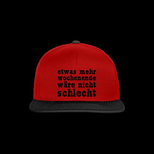 mehr wochenende Shirt - Snapback Cap