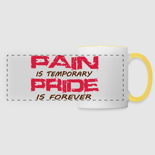 Mug Pain is temporary pride is forever - Mug panoramique contrasté et blanc