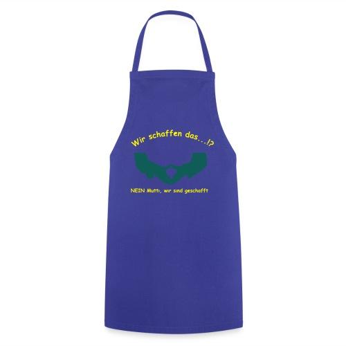 T Shirt wir schaffen das - Kochschürze