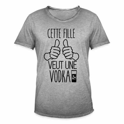 Cette fille veut une vodka - T-shirt vintage Homme