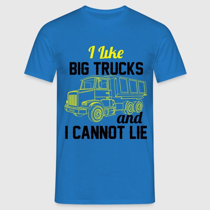 I Like Big Trucks & I Cannot Lie  T-Shirts - Men's T-Shirt