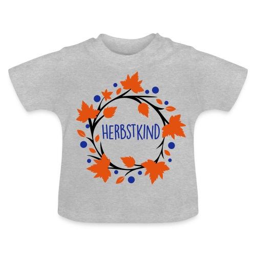 Herbstkind - Schulkind - Baby T-Shirt
