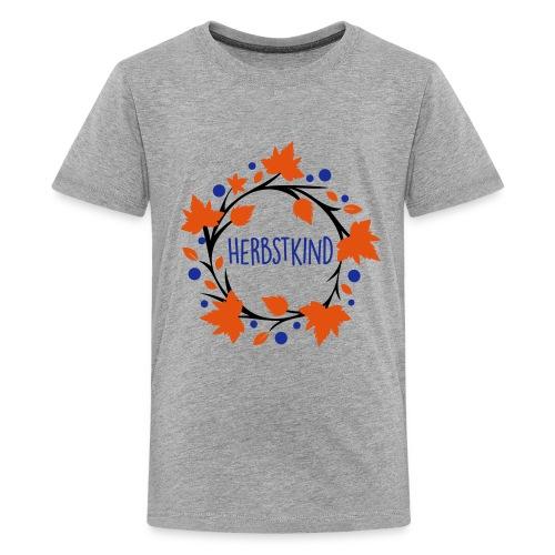 Herbstkind - Schulkind - Teenager Premium T-Shirt