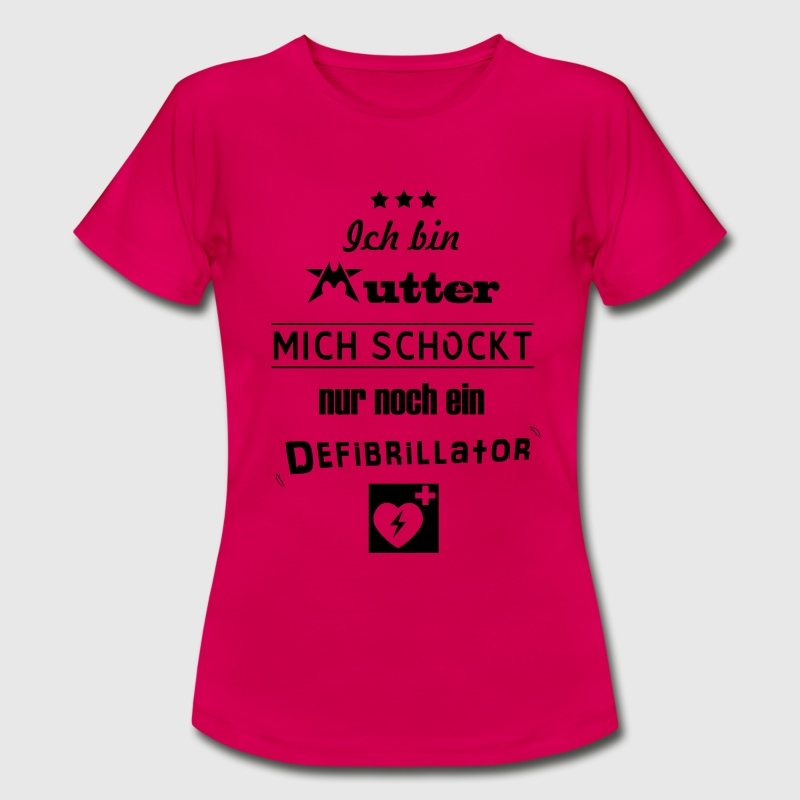 Mutterfreuden - Frauen T-Shirt