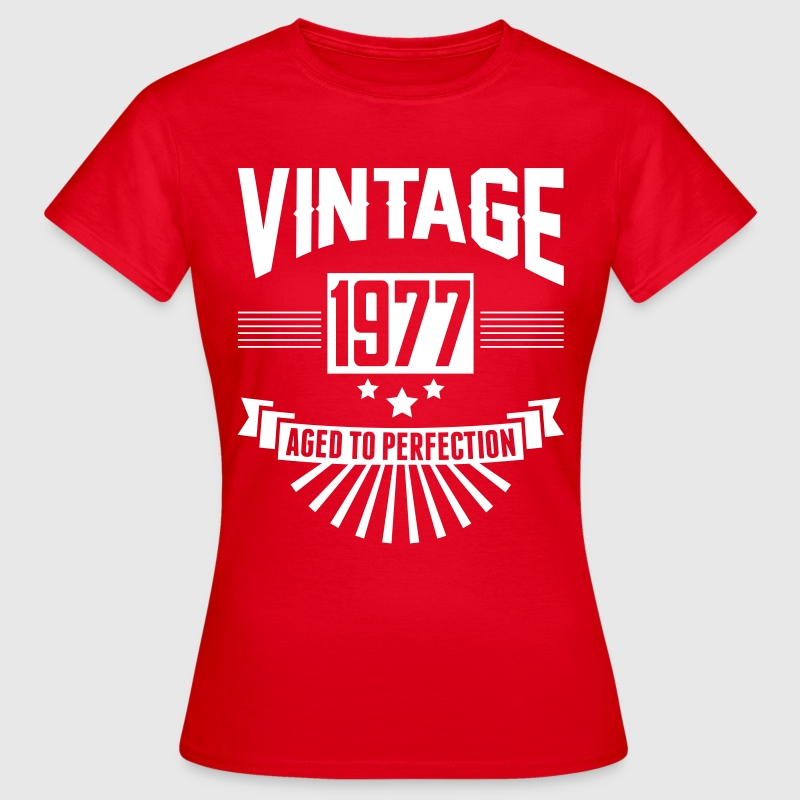 VINTAGE 1977 - Aged To Perfection T-Shirts - Women's T-Shirt