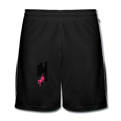 Fuck Work. Go Climbing Girl! - Men's Football shorts