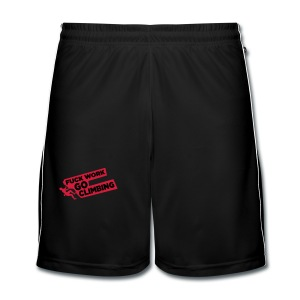 Fuck Work. Go Climbing Men! - Men's Football shorts