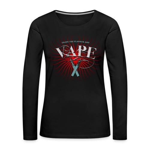 Enjoy the flavour, vape - Frauen Premium Langarmshirt