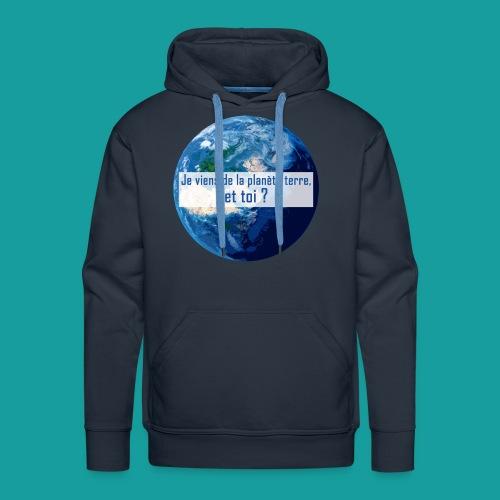 Je viens de la planète terre, et toi ? - Sweat-shirt à capuche Premium pour hommes