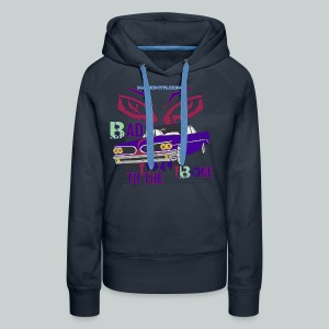 bad to the bone - Women's Premium Hoodie