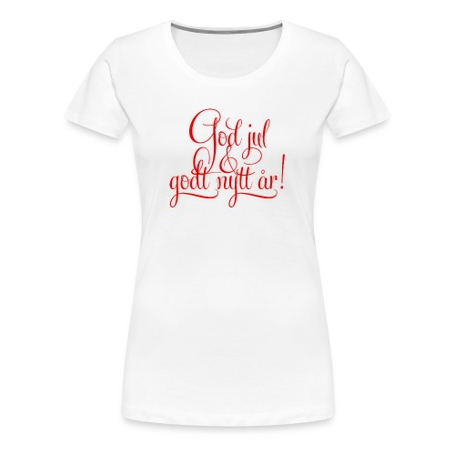 God jul & godt nytt år! - Premium T-skjorte for kvinner