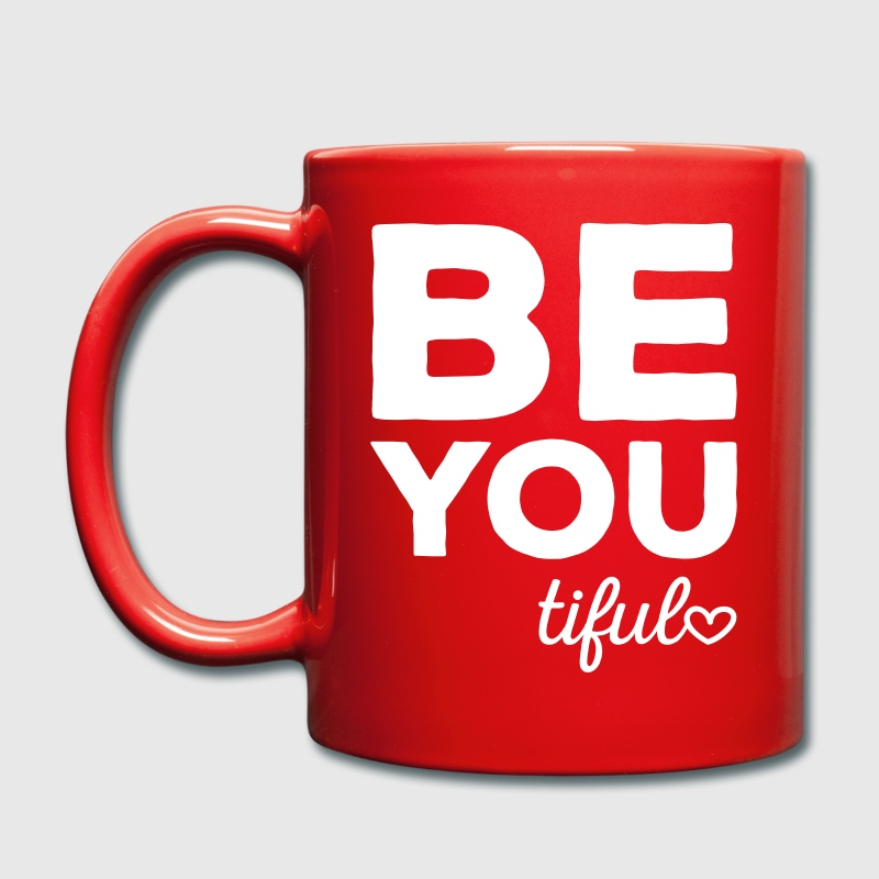Be-You-Tiful Positive Quote Tassen & Zubehör - Tasse einfarbig