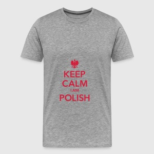 KEEP CALM I AM POLISH - Männer Premium T-Shirt