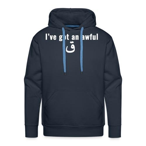 I've Got An Awful Qaf - Men's Premium Hoodie