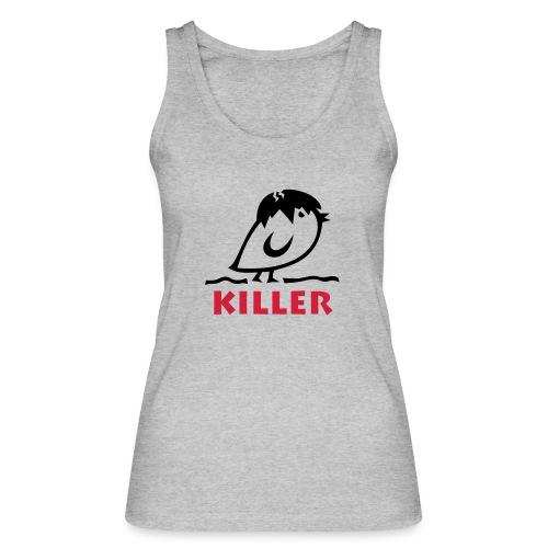 TWEETLERCOOLS - KILLER KÜKEN - Frauen Bio Tank Top von Stanley & Stella