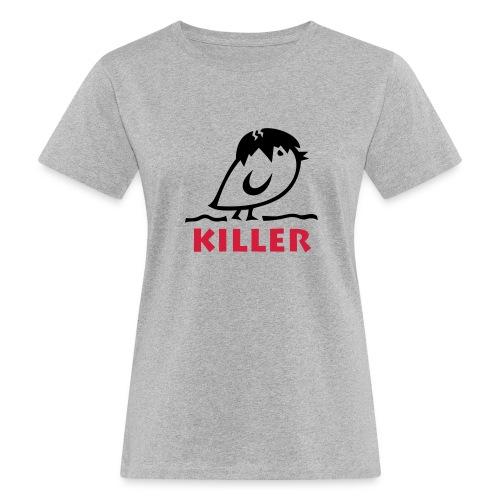 TWEETLERCOOLS - KILLER KÜKEN - Frauen Bio-T-Shirt