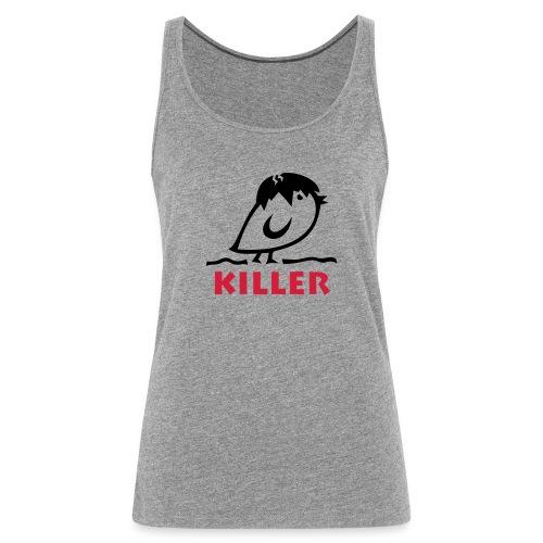 TWEETLERCOOLS - KILLER KÜKEN - Frauen Premium Tank Top