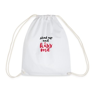 Shut up and kiss me love message - Drawstring Bag