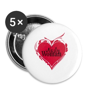 Nasty Woman ART Heart - Buttons klein 25 mm
