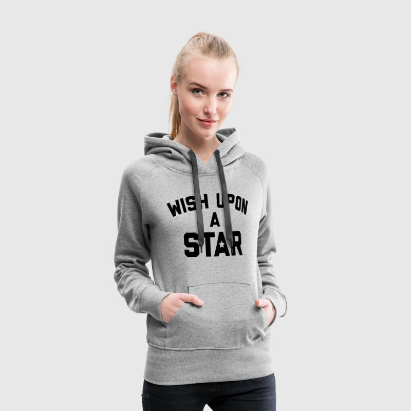 Wish Upon Star Quote Sweat-shirts - Sweat-shirt à capuche Premium pour femmes