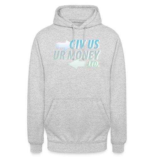 GivUsUrMoney Ltd. Official Shirt - Mens - Unisex Hoodie