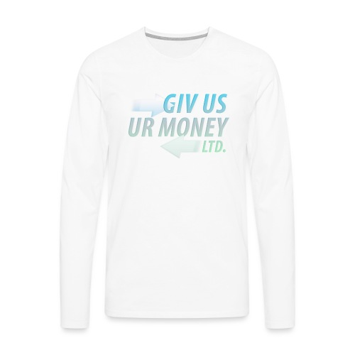 GivUsUrMoney Ltd. Official Shirt - Mens - Men's Premium Longsleeve Shirt