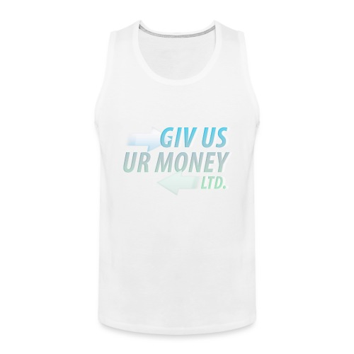 GivUsUrMoney Ltd. Official Shirt - Mens - Men's Premium Tank Top