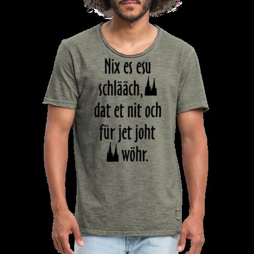 Nix es esu schlääch (Weiß) Kölner Spruch - Kölsche Sprüche - Männer Vintage T-Shirt