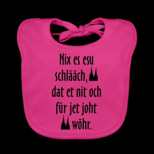 Nix es esu schlääch (Weiß) Kölner Spruch - Kölsche Sprüche - Baby Bio-Lätzchen