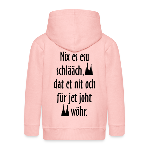 Nix es esu schlääch (Weiß) Kölner Spruch - Kölsche Sprüche - Kinder Premium Kapuzenjacke