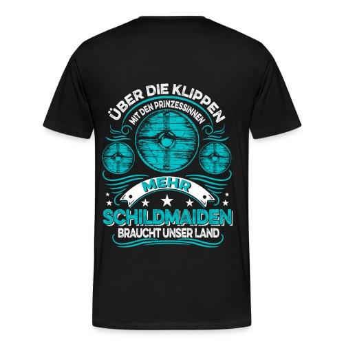 Mehr Schildmaiden - Männer Premium T-Shirt